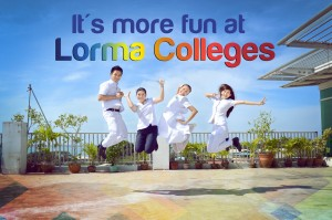 It's more FUN at LORMA COLLEGES